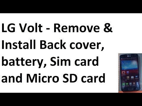 LG Volt Remove Replace Back cover / Battery / Insert Sim Card / Micro SD memory Card