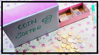 COIN SORTER | DIY COIN SORTING MACHINE | KIDS SCHOOL PROJECT