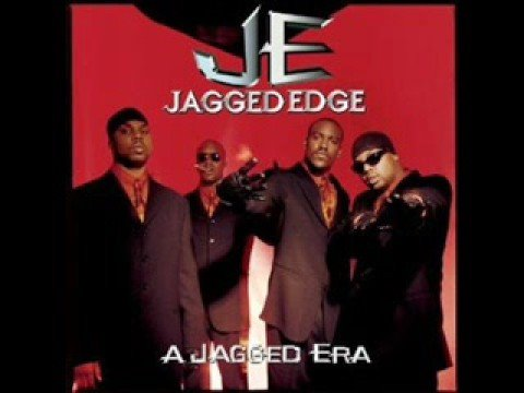 Jagged Edge - You Should Be My Lady