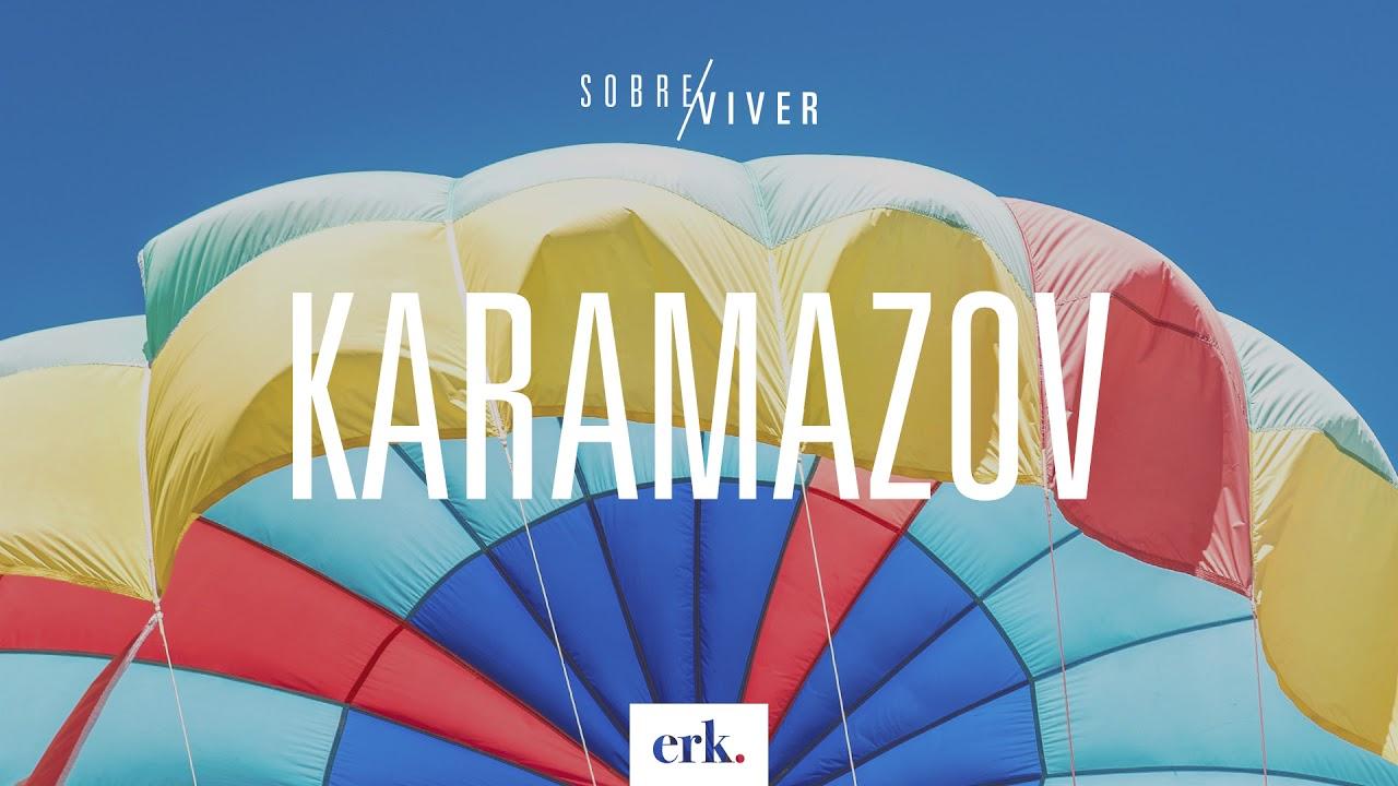 Sobre Viver #264 - Karamazov / Ed René Kivitz