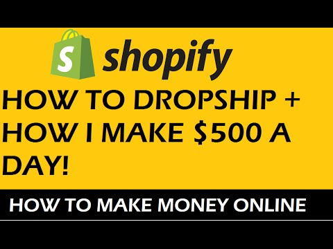 How To Make Money Selling On Shopify Drop-shipping - Earn $500 A Day 2016