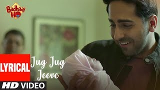 Badhaai Ho: Jug Jug Jeeve Video With Lyrics | Ayushmann Khurrana, Sanya Malhotra | Shubha Mudgal