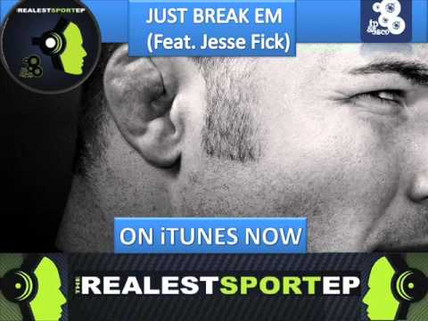 TP & Esco feat Jesse Fick - Just Break Em (The Realest Sport EP 2011)