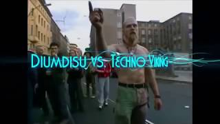 Diumdisu vs. Techno Viking - G Core mix