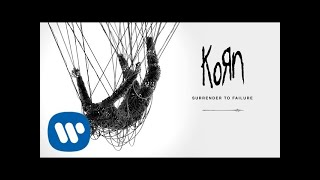 Korn - Surrender To Failure (Official Audio)