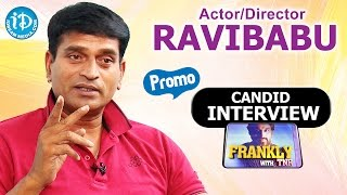 Ravi Babu (#ravibabu) Exclusive Interview - Promo || Frankly With TNR || Talking Movies With iDream