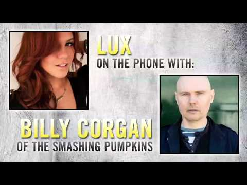 Billy Corgan-Smashing Pumpkins talks Alternative Rock,New Tour, and Oceania with Lux