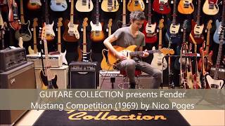 GUITARE COLLECTION presents Fender Mustang Competition from 1969 by Nico Poges