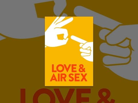 Love & Air Sex video