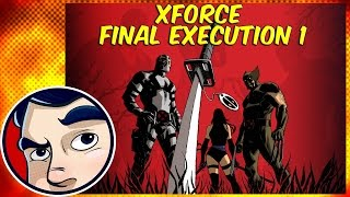 "Deadpool/Wolverine Uncanny X-Force ""Final Execution PT1"" - Complete Story"