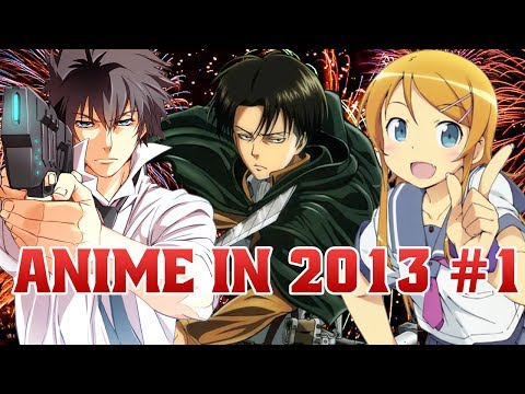 Az: Anime In 2013 Part 1 video