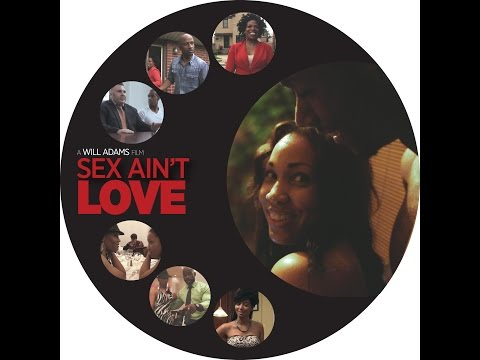 Watch Sex Ain't Love (2014) Online Free Putlocker