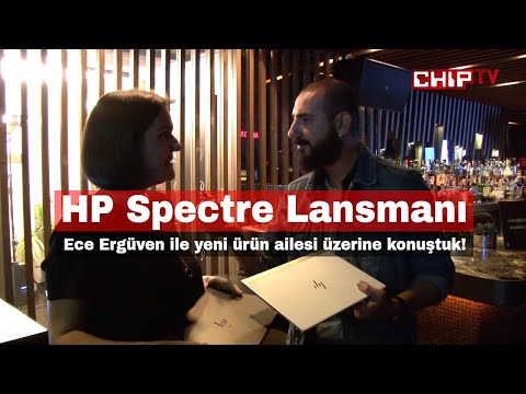 HP Spectre 2. Nesil Dizüstüler Üzerine Ece Ergüven ile Kısa Bir Söyleşi Yaptık!