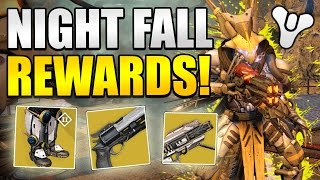 "Destiny : NIGHT FALL REWARDS! ""Exotic Rewards!"""