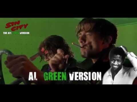 Sin City - The All Green al Green Version :) video