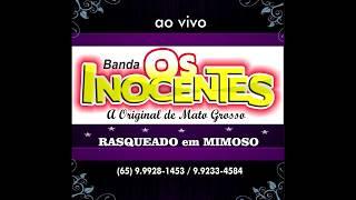 OS INOCENTES - RASQUEADO no MIMOSO CD COMPLETO