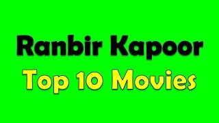 download lagu Ranbir Kapoor Top 10 Movies gratis