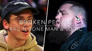 Broken People- Rag n Bone Man ft. Logic