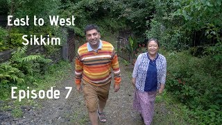 Gangtok to Pelling   East Sikkim to West Sikkim, Episode 7