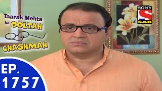 Taarak Mehta Ka Ooltah Chashmah - तारक मेहता - Episode 1757 - 8th September, 2015