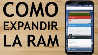 Como ampliar la memoria RAM en Android - LA VERDAD