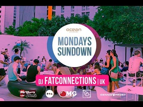 DJ FATCONNECTIONS | MONDAY SUNDOWN PARTY | BANGKOK FEB2015
