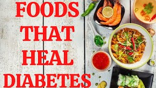Food That Heal Diabetes At Home | Bring Blood Sugar Down Easily | Daniel Natural Health Tips