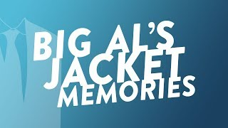 Big Al's Jacket Memories