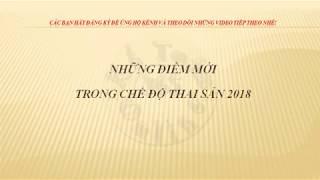Chế Độ Thai Sản 2018 Bổ Sung