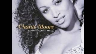Watch Chante Moore Chantes Got A Man video
