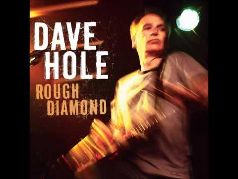 Think It Over, Dave Hole