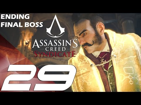 Assassin's Creed Syndicate - Walkthrough Part 29 - Final Mission & Ending + Secret Scene
