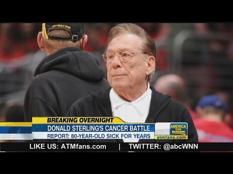 Donald Sterling Has Cancer