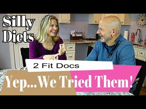 Silly Diets Weve Been On - 2 Fit Docs