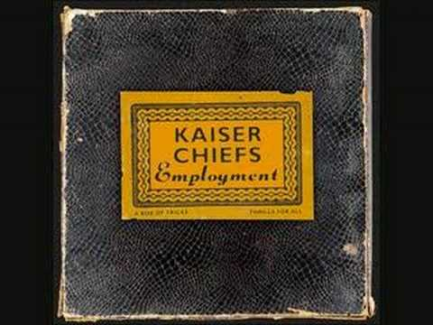 Kaiser Chiefs - I Predict A Riot