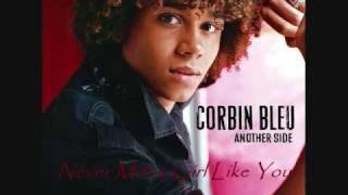 Watch Corbin Bleu Never Met A Girl Like You video