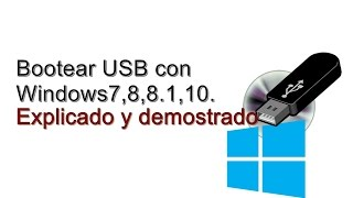Bootear Usb con Windows7,8,8.1,10