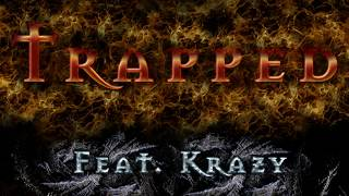 Trapped (feat. Krazy) - 2019