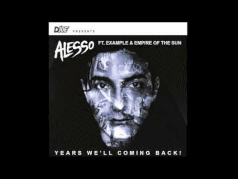 Alesso Vs Calvin Harris Vs Empire of the Sun - Years We'll be coming Back  (D-Joe Bootleg)