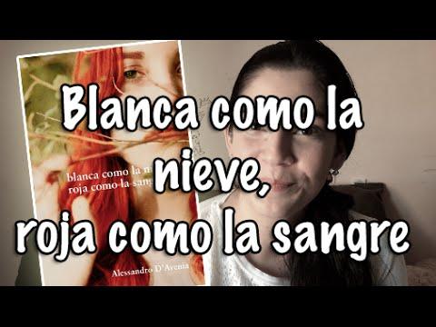 Blanca como la nieve, roja como la sangre l Alessandro D'Avenia