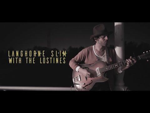 Langhorne Slim - Lifes A Bell