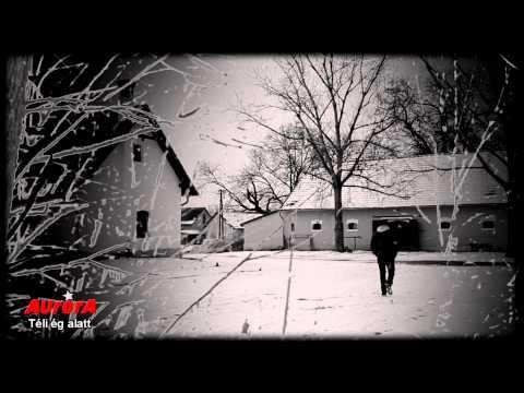 Aurora - Téli ég Alatt Videoklip (HQ) 2013.
