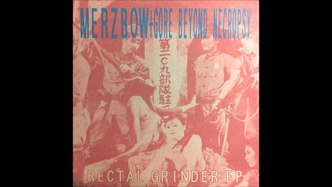 Merzbow + Gore Beyond Necropsy - Rectal Grinder EP