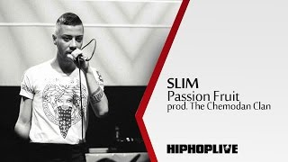 Slim - Passion Fruit Prod. The Chemodan Clan
