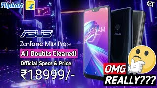 Asus Zenfone Max Pro M2 & Max M2 - Official Specifications & Price in India- All You Need To Know!!!