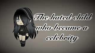 The Hated Child Who Became a Celebrity | GLMM | Pastel Studios