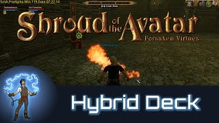 Shroud Of The Avatar: How To Build A Hybrid Deck (Pre Alpha Release 8)