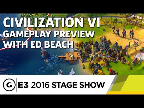 Civilization VI Developer Gameplay Preview - E3 2016 Stage Show