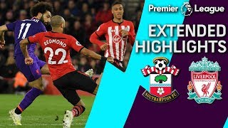 Southampton v. Liverpool | PREMIER LEAGUE EXTENDED HIGHLIGHTS | 4/5/19 | NBC Sports