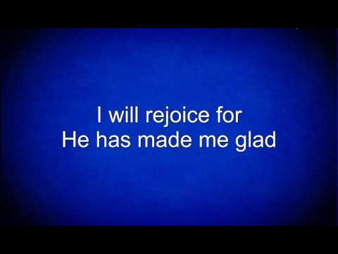 He Has Made Me Glad (I Will Enter His Gates)